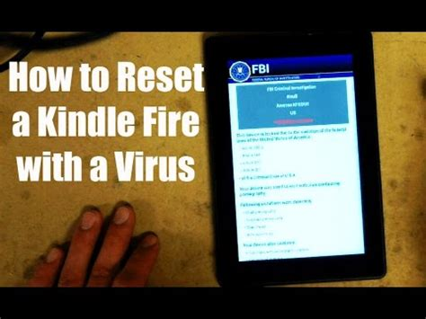 how to remove virus on the battery clean viruses from kindle fire can kindle be affected by