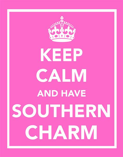 southern charm phrases southern charm quotes quotesgram