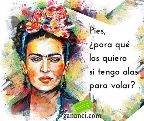 imagenes bonitas de frida kahlo 26 frases de frida kahlo para entender la vida y el amor