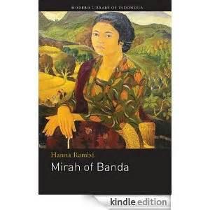 Buku Mirah Dari Banda Rambe Yayasan Obor Indonesia Mirah Dari Banda Ma Biblioth 232 Que