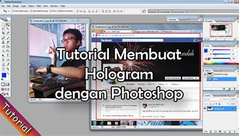 tutorial membuat kaligrafi dengan photoshop tutorial cara membuat hologram keren dengan photoshop