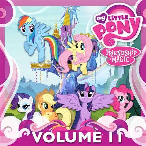 My Pony Friendship Is Magic Volume 7 my pony friendship is magic vol 11 on itunes