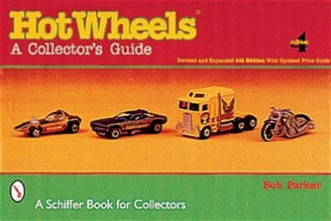 Hot Wheels 174 A Collector S Guide 19 95 Schiffer