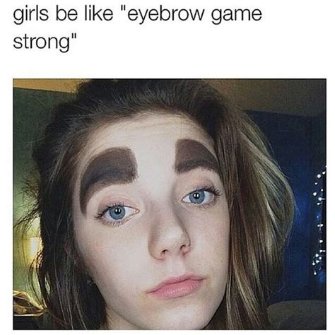 Bushy Eyebrows Meme - pin by e on funny or nah pinterest natural eyebrows