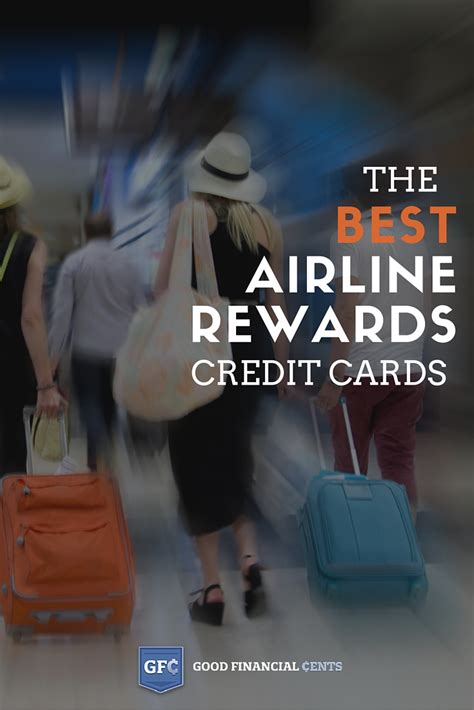 credit cards with best rewards best airline credit cards for 2017 financial