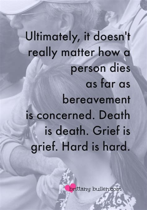 Comforting Things To Say When Someone Dies by Quotes To Help Someone Grieving Quotesgram