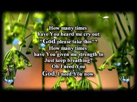 Lyrics Plumb Need You Now by Need You Now Plumb Worship With Lyrics