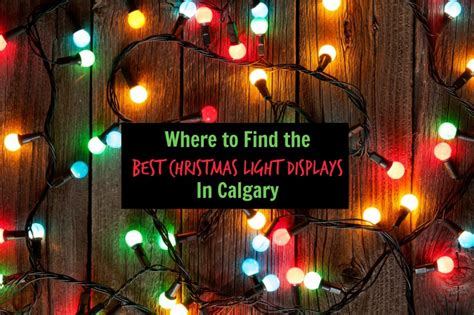 best places to see christmas lights in calgary family
