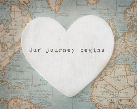 Wedding Quotes Journey Begins by Let The Journey Begin Quotes Quotesgram