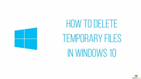 how to cancel windows 10 how to delete temporary files in windows 10 technobezz