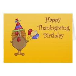 thanksgiving birthday greeting card zazzle