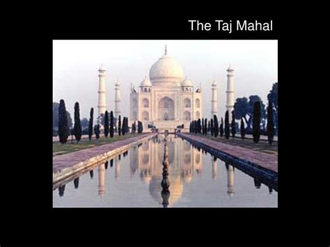 Ppt Landmarks Of The World Powerpoint Presentation Id Ppt On Taj Mahal