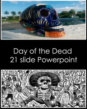 Day Of The Dead Powerpoint By Dali S Moustache Art Source Day Of The Dead Powerpoint