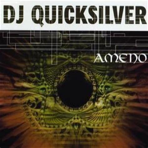 free download mp3 dj quicksilver dj quicksilver free listening videos concerts stats