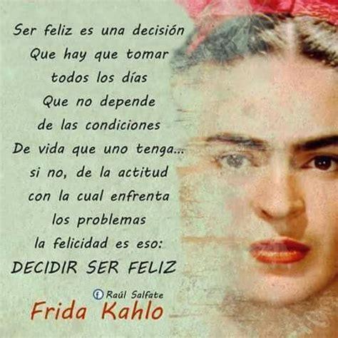imagenes de reflexion de frida kahlo 17 mejores im 225 genes sobre frida por siempre en pinterest