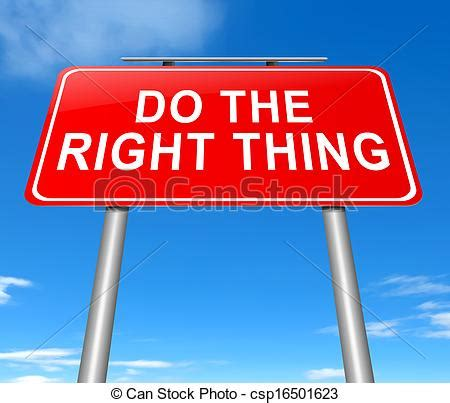 Does The Thing by Do The Right Thing Illustration Depicting A Sign With A