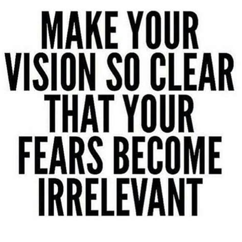 vision quotes 1000 vision quotes on motto