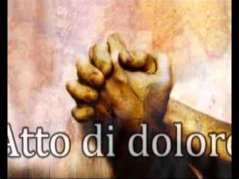 atto di fede testo preghiera le preghiere della nostra fede confesso e atto di dolore