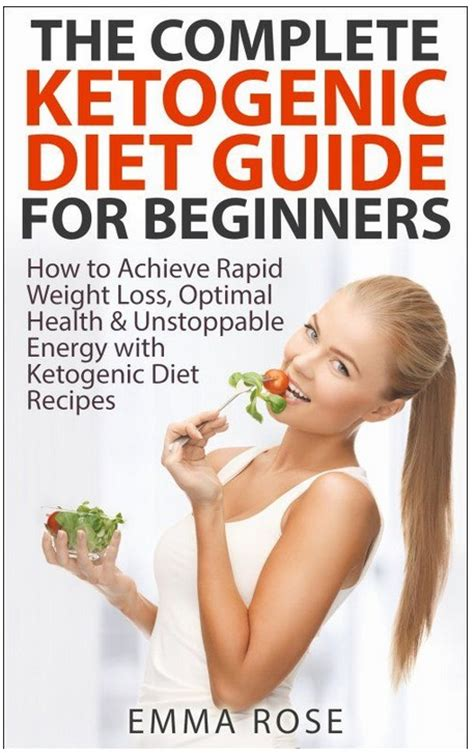 keto diet for beginners the complete guide to losing weight fast and living healthier with ketogenic cooking books top 10 diet weight loss books on