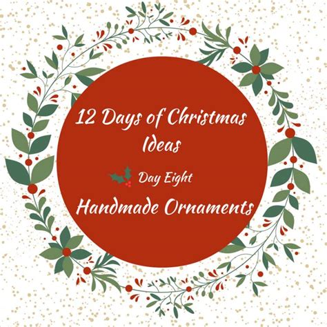 diy ornaments 12 days of christmas day 8 life with