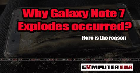 why galaxy note 7 problems occurred here is the reason