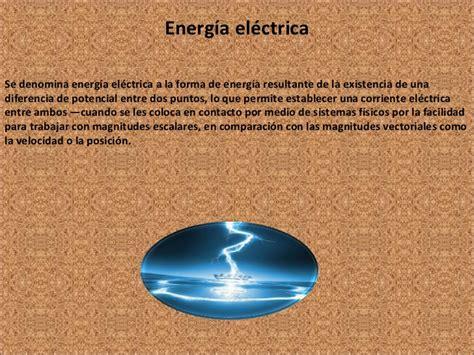 definicion corta de energia definicion de energia electrica