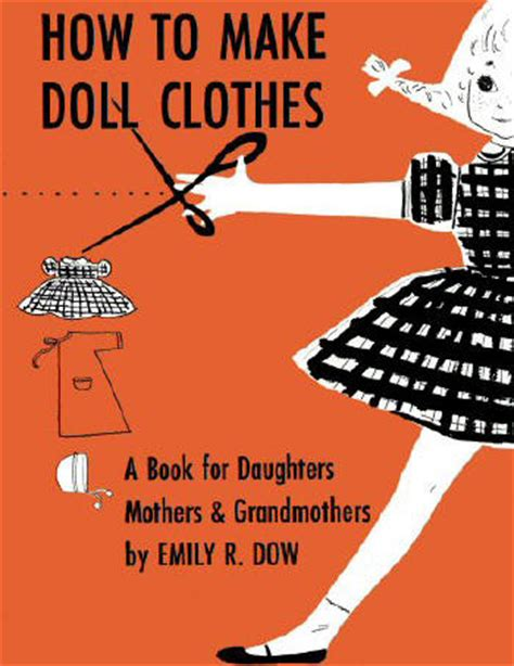 how to make doll clothes vintage sewing patterns book