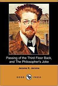 The Passing Of The Third Floor Back by Passing Of The Third Floor Back And The Philosopher S