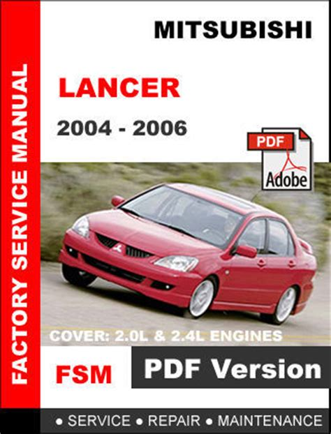 how to download repair manuals 2011 mitsubishi lancer evolution interior lighting mitsubishi lancer 2004 2005 2006 factory oem service repair workshop fsm manual other books
