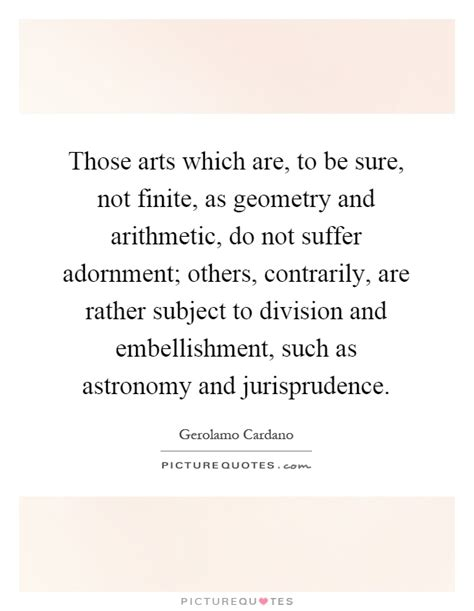 gerolamo cardano family those arts which are to be sure not finite as geometry