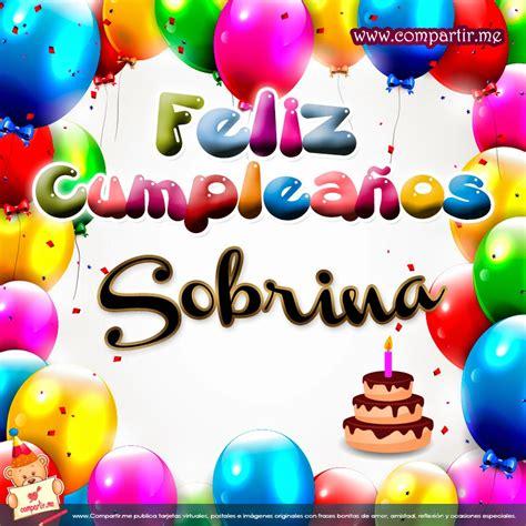 imagenes feliz cumpleaños a una sobrina feliz cumplea 209 os sobrina mensajes de feliz cumplea 241 os a