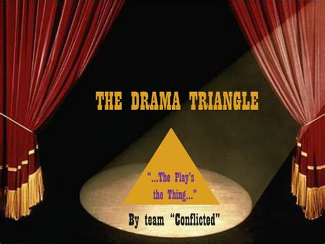 Ppt The Drama Triangle Powerpoint Presentation Id 2923930 Drama Powerpoint