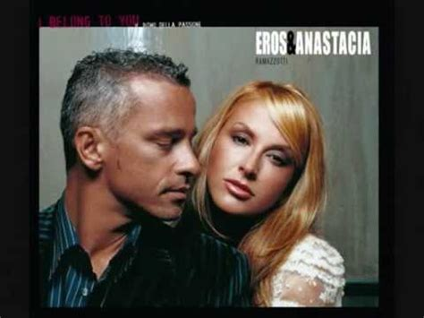 eros e anastacia i belong to you testo anastacia eros ramazzotti i belong to you