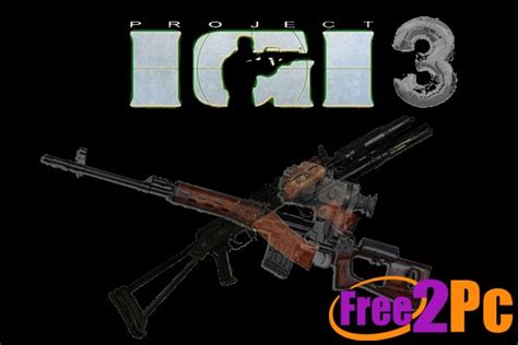 download free igi 2 game full version i m going in igi 3 free download full version game for pc setup
