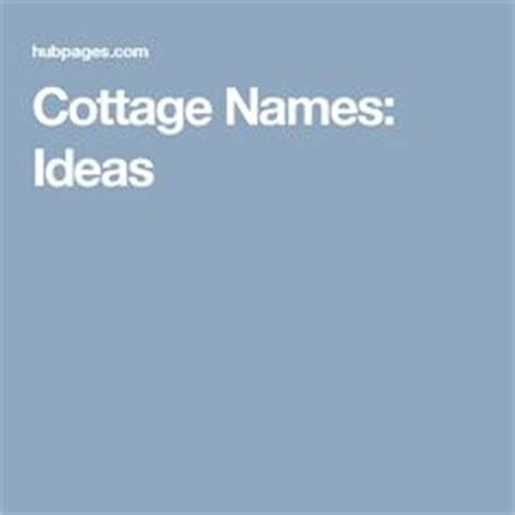 Cottage Name Generator 1000 images about coastal nautical theme on house names cottages and