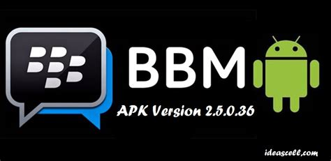 bbm apk for android free bbm apk 2 5 0 36 free apk for android
