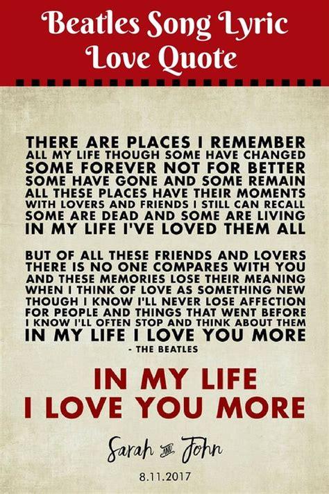 printable lyrics best day of my life beatles song lyrics love quote print in my life 8 x10