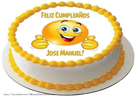imagenes de cumpleaños para jose felicidades jose manuel felicitaciones de cumplea 241 os