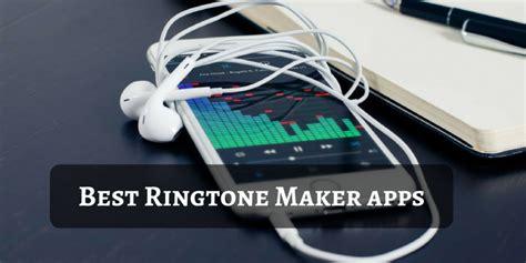 best ringtones 5 best ringtone maker apps for android 2017