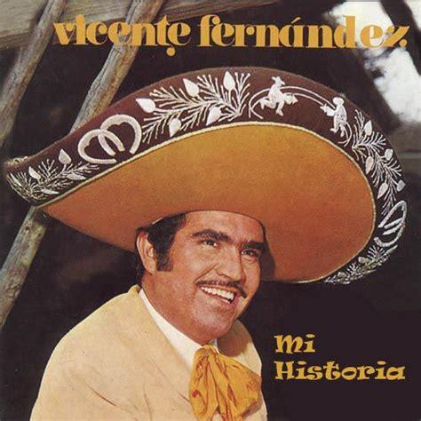 vicente fernandez album covers mi historia vicente fernandez mp3 buy full tracklist