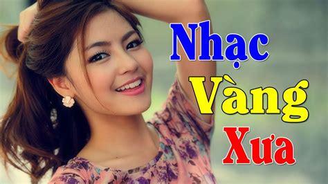 lien khuc nhac vang download lien khuc nhac vang mp3