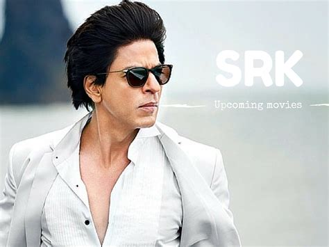 srk 2017 film list shahrukh khan upcoming movies 2017 2018 liveurlifehere news