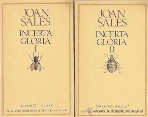 libro incerta glria incerta gl 242 ria de joan sales dos volumenes comprar libros nuevos de humanidades en