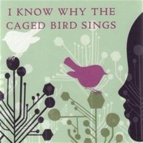 i why the caged bird sings book report caged quotes quotesgram