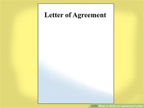 up letter wikihow how to write an agreement letter with pictures wikihow