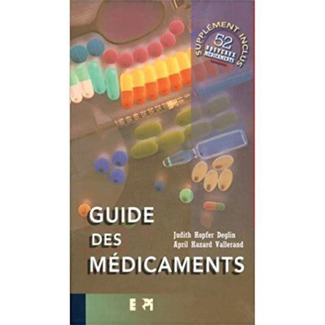 Guide Des M 233 Dicaments De Judith Hopfer Deglin