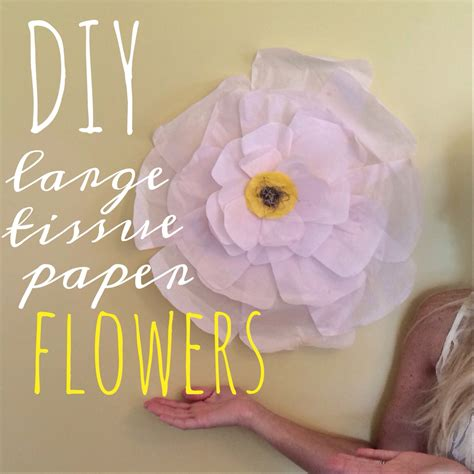 Large Tissue Paper Flowers - diy large tissue paper flowers