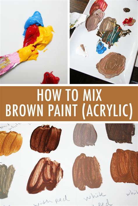 color mixing 101 how to mix brown paint in acrylic acrylics acrylic paintings and tutorials