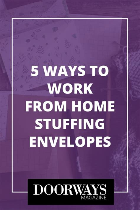 5 ways to work from home envelopes doorways