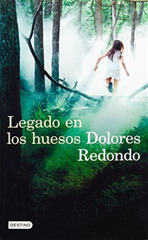 libro legado en los huesos libro legado en los huesos di dolores redondo